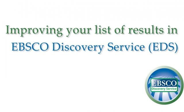 EBSCO Discovery Service - Improving Your Search Results - Tutorial