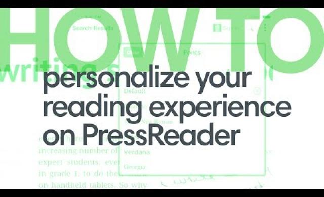 How to personalize your reading experience on PressReader